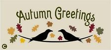 Primitive Stencil,  AUTUMN GREETINGS With Crows Leaves Fall Autumn Halloween