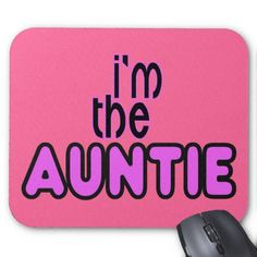 Im an aunt - Google Search