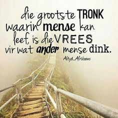 "Lewe Voluit in Geloof en moet Jou nie aan Ander se Opinies Steur nie WANT Jy is Uniek"" Best Quotes, Funny Quotes, Qoutes, Afrikaanse Quotes, Happy Relationships, True Words, Friendship Quotes, Christian Quotes, Bible Quotes"