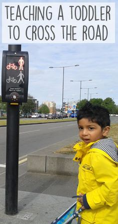 Teaching a toddler to cross the road safely