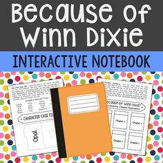Because of Winn Dixie by Kate DiCamillo Interactive Notebook Novel Study  No Prep, Stress-Free Lessons. This interactive unit includes vocabulary terms, poetry, author biography research, themes, character traits, and chapter summary activities. If you're looking for higher level hands-on activities that don't include boring multiple choice tests, then this is it!