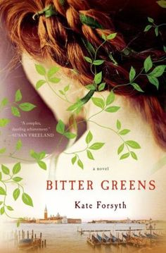 Fairy tales for adults, including Bitter Greens by Kate Forsyth.