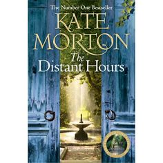 The Distant Hours-haunting and melancholy and spellbinding.