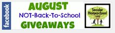 The Secular Homeschool Community - August NOT-back-to-school Giveaways