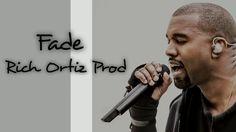 Kanye West -  Fade (Type Beat) Rich Ortiz Prod