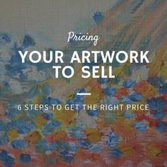 By Nicole Tinkham The biggest dilemma many artists face when selling their artwork is how much to price it at. There are numerous scenarios that can take place based on this decision alone. Sell Artwork, Selling Paintings, Sell My Art, Encouragement, Face Painting Designs, Popular Art, Inspiration Art, Art Market, Scrappy Quilts