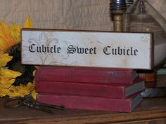 Office Decor Sign Cubicle Sweet Cubicle Quote by Sawdusted on Etsy, $4.95