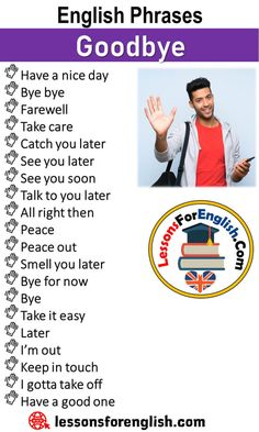 English Phrases – Goodbye Have a nice day Bye bye Farewell Take care Catch you. English Phrases, English Sentences, English Idioms, Learn English Words, English Lessons, English Learning Spoken, Teaching English Grammar, English Language Learning, Essay Writing Skills
