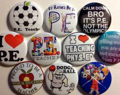 Set of 10 P.E. teacher Flat back or pin back buttons as pictured