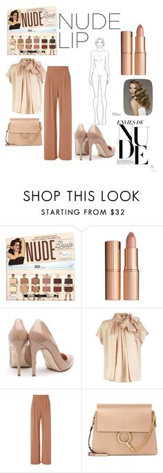 """""""The Nude Look"""" by erivera411 ❤ liked on Polyvore featuring beauty, Charlotte Tilbury, Rupert Sanderson, Fleur du Mal and Chloé"""