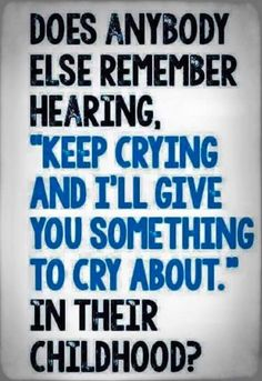 """Does anybody else remember hearing, """"Keep crying and I'll give you something to cry about."""" in their childhood? My Childhood Memories, Sweet Memories, Childhood Quotes, 1980s Childhood, School Memories, Retro, Funny Quotes, Life Quotes, Job Quotes"""