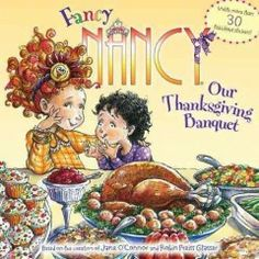 """""""This is going to be the best Thanksgiving ever! There is a gigantic turkey, Grandma's secret stuffing, green beans, and authentic cranberry sauce, the kind that doesn't come out of a can. And desserts? There are almost too many to count. Join Nancy and her entire family as they celebrate Thanksgiving in this brand-new storybook."""" ~Publisher"""