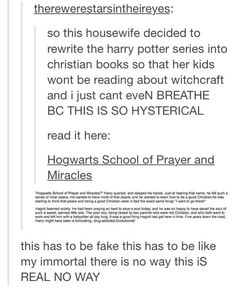Bad fanfiction is my guilty pleasure...My Immortal and Hogwarts School Of Prayer and Miracles are true works of art