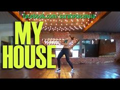 Dance Fitness with Sarah Placencia - My House - YouTube