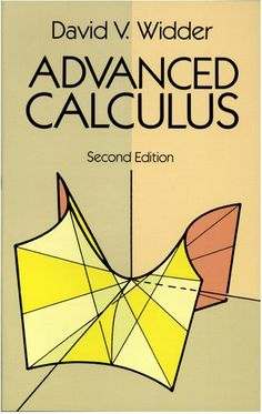 """Read """"Advanced Calculus Second Edition"""" by David V. Widder available from Rakuten Kobo. This classic text by a distinguished mathematician and former Professor of Mathematics at Harvard University, leads stud. Laplace Transform, Statistics Math, Systems Of Equations, Physics And Mathematics, Math Books, Algebra, Ap Calculus, Data Science, Paperback Books"""