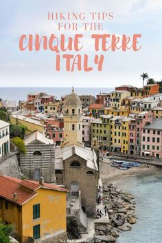 Hiking in the Cinque Terre Italy | Hike the Blue Path through the quaint, pastel colored villages of the Cinque Terre for incredible, sweeping ocean views | Check out these 5 tips for hiking in the Cinque Terre