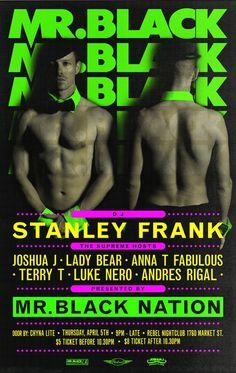 THINGS: Mr Black San Franicisco, April Edition!!