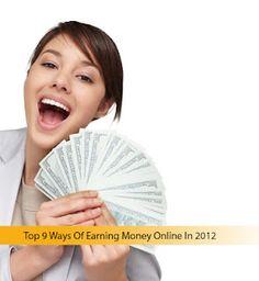 Top 9 Ways Of Earning Money Online In 2012
