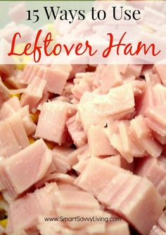 Ham is delicious, but you're sure to be looking for leftover ham recipes the next day, right? Check out these 15 Ways to Use Leftover Ham for ideas.