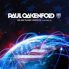 Paul Oakenfold – We Are Planet Perfecto Vol. 2 (2012)