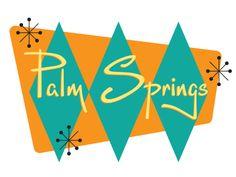 Palm Springs Mid Century Modern  #midcentury #modern #palmsprings #type #lettering #typography