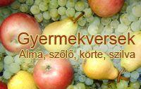 Óvodai versek - ünnepekre, témákra | Gyermekvers és mondóka: alma, szilva, körte, szőlő