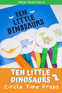 This Ten Little Dinosaurs circle time activity is a fun way to work on simple math skills with preschoolers. Free printable props included! #preschool #dinosaurs #math #counting #printable #circletime #teachers #earlychildhood #education #literacy #3yearolds #teaching2and3yearolds Circle Time Activities, Art Activities For Toddlers, Lesson Plans For Toddlers, Preschool Lesson Plans, Preschool Songs, Preschool Science, Preschool Ideas, Dinosaur Theme Preschool, Dinosaur Activities