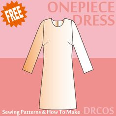 Onepiecedress sewing patterns & how to make