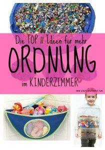 Die TOP 11: Ideen für mehr Ordnung im Kinderzimmer Mit ein paar Tricks, Tipps und Kniffen wird das Kinderzimmer schnell ganz ordentlich. Da macht das Aufräumen richtig Spaß.