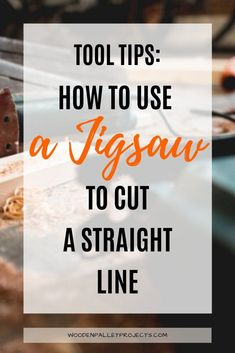 In this article learn about cutting straight lines with a jigsaw. No more second guessing. Learn how to use a jigsaw to cut perfectly straight lines every time using this simple guide. Woodworking Power Tools, Beginner Woodworking Projects, Diy Woodworking, Best Jigsaw, Rip Cut, Straight Lines, Wood Working For Beginners, Step By Step Instructions, Get One