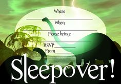 INVITATIONS FOR SLEEPOVER PARTY - INVITATIONS FOR SLEEPOVER PARTY - Dinosaurs - perfect for a boys slumber party - this site has 1000s of original FREE party invitations for sleepovers for boys, girls and teens.