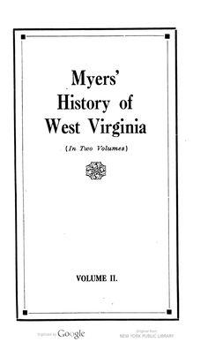 Myers' History of West Virginia Volume 2.