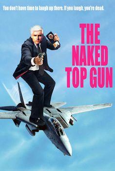 The Naked Top Gun