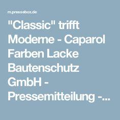 """""""Classic"""" trifft Moderne - Caparol Farben Lacke Bautenschutz GmbH - Pressemitteilung - PresseBox"""