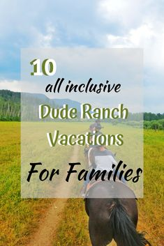 We've come up with a list of the 10 best All Inclusive Dude Ranch Vacations! A Dude Ranch Vacation is a great family vacation! It may just surprise you how much your family loves it! Dude Ranch Vacations, Montana Ranch, Business For Kids, Family Love, Vacation Spots, Daydream, Colorado, Dream Trips, Activities