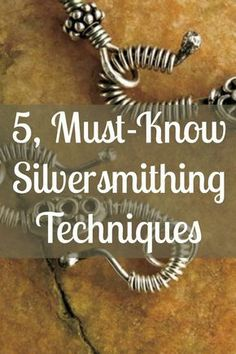 If you like silver jewelry making, then you'll LOVE these 5, must-known silversmithing techniques!