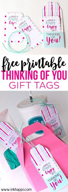 Print out these FREE Printable Thinking of You Gift Tags for a special gift for…