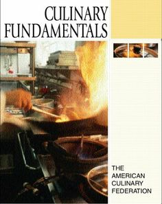 Culinary Fundamentals by The American Culinary Federation. $101.91. Edition - Har/DVD. 1104 pages. Publication: September 5, 2005. Publisher: Prentice Hall; Har/DVD edition (September 5, 2005)