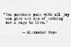 Alexander Pope, Moral Essays via: The Amazing Typewriter Pope Quotes, Alexander Pope, Literary Quotes, Write It Down, Lip Service, Beautiful Words, Cool Words, Quotes To Live By, Quotations