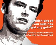 Quote of the Week: From 'One Flew Over the Cuckoo's Nest' - Biography.com