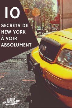 Les 10 secrets de New York City à ne surtout pas louper lors de votre prochain voyage ! Repin si vous aimez :)