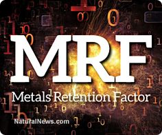 Health Ranger announces discovery, documentation of Metals Retention Factor for foods, superfoods, herbs and supplements