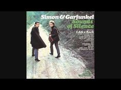 The Sound Of Silence by Simon  Garfunkel