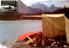 """Bill Mason legendary canoe expedition guru and wilderness camper popularised the campfire tent style in the 1970's in his book """"Song Of The Paddle - an Illustrated Guide to Wilderness Camping"""""""