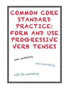Common Core ELA Language Standards Grade 4: Form and use the progressive verb tenses. $1.25