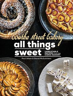 Booktopia has Bourke Street Bakery : All Things Sweet, Unbeatable recipes from the iconic bakery by David McGuinness. Buy a discounted Hardcover of Bourke Street Bakery : All Things Sweet online from Australia's leading online bookstore. Baker And Co, Eat Your Books, Sweet Paul, Online Cookbook, Sweet Pastries, Fruit Tart, Bakery Cafe, Secret Recipe, Dessert Recipes