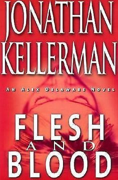 Flesh and Blood by Jonathan Kellerman (2001, Hardcover, First Edition)
