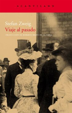 Viaje al pasado - Stefan Zweig Stefan Zweig, The Book Thief, Lectures, Books To Read, My Life, Reading, Movie Posters, Cabo, Book Covers