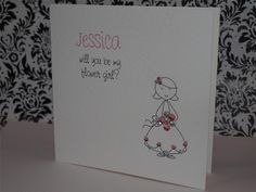 WILL YOU WOULD YOU BE MY FLOWER GIRL OR BRIDESMAID CARD