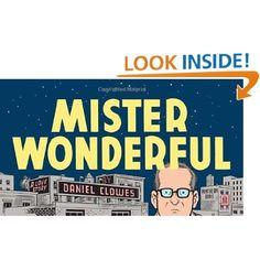 Amazon.com: Mister Wonderful: A Love Story (9780307378132): Daniel Clowes: Books